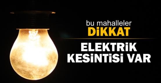 Elektrikler Kesilecek.
