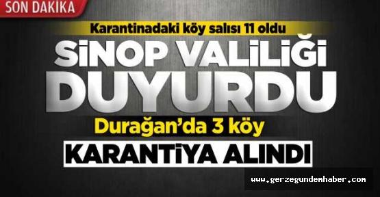 Sinop'ta karantinaya alınan köy sayısı 11 oldu