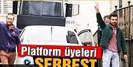 Platform Üyeleri Serbest
