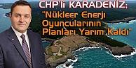 Karadeniz#039;den Nükleer Açıklama!