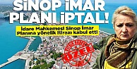 Sinop#039;un imar planı iptal edildi!