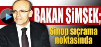 Bakan Şimşek; Sinop Sıçrama Noktasında