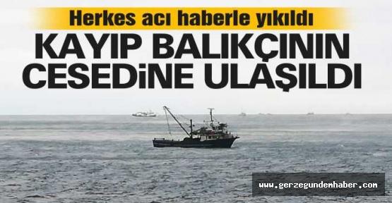 Kayıp Balıkçıdan Acı Haber Geldi