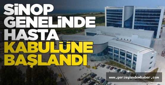 Sinop'taki hastanelerde hasta kabulüne başlandı