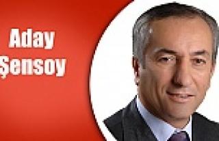 Şensoy Aday Oldu